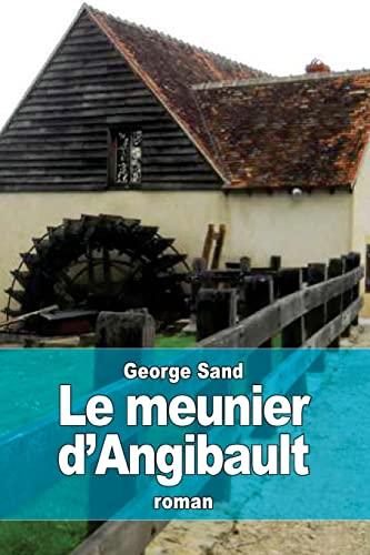 9781508779056: Le meunier d'Angibault