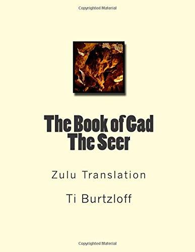 The Book of Gad the Seer: Zulu: Ti Burtzloff