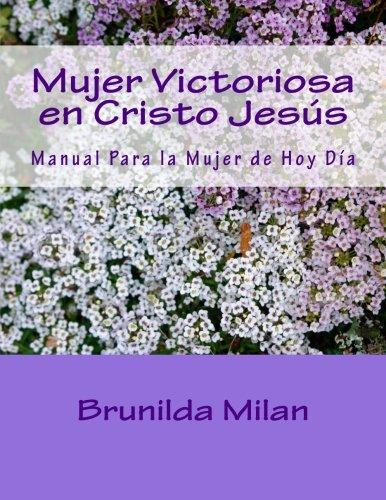 9781508783961: Mujer Victoriosa en Cristo Jesús: Manual de líderes (Spanish Edition)