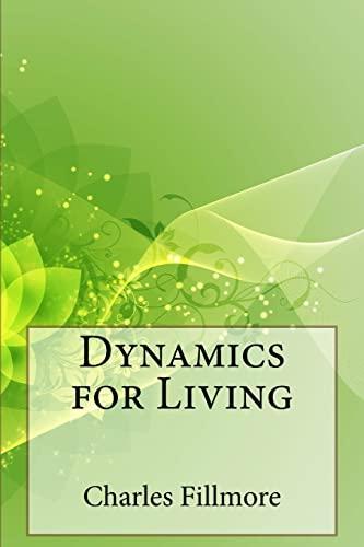 9781508784302: Dynamics for Living