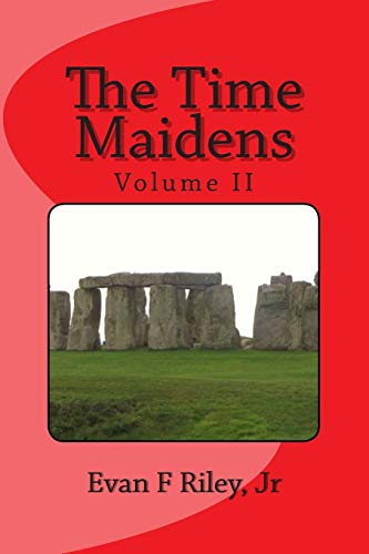 9781508786702: The Time Maidens Volume II: The New Adventures (Volume 2)