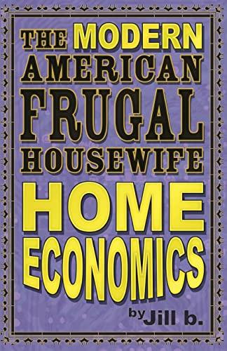 The Modern American Frugal Housewife Book #1: B, Jill