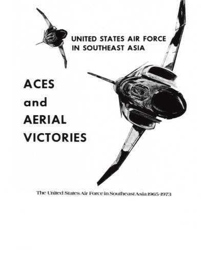 9781508789918: ACES and AERIAL VICTORIES: The United States Air Force in Southeast Asia 1965-1973