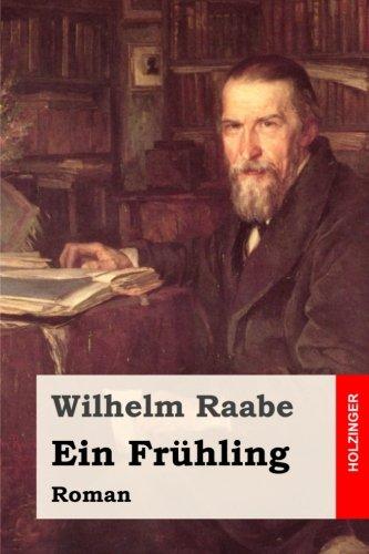 9781508791348: Ein Frühling: Roman (German Edition)