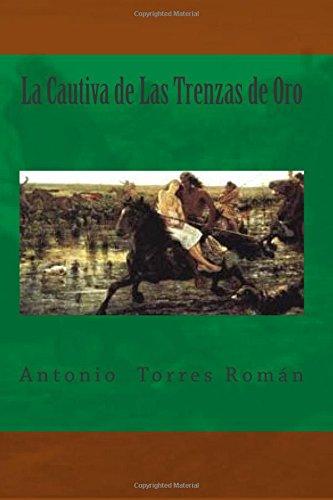 9781508791690: La Cautiva de Las Trenzas de Oro (Spanish Edition)