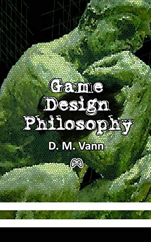 9781508792499: Game Design Philosophy