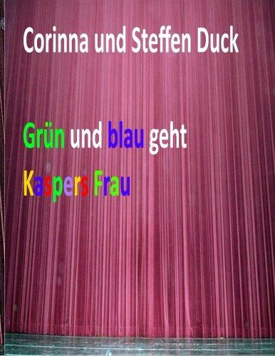 9781508792932: Gruen und blau geht Kaspers Frau (German Edition)