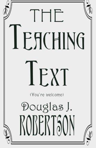 THE Teaching Text (You're Welcome): Doug Robertson