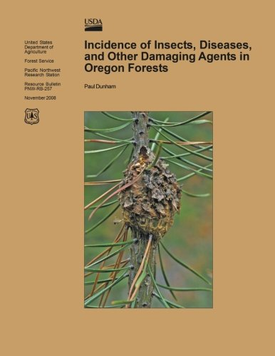 9781508795742: Incidence of Insects, Diseases, and other Damaging Agents in Oregon Forests