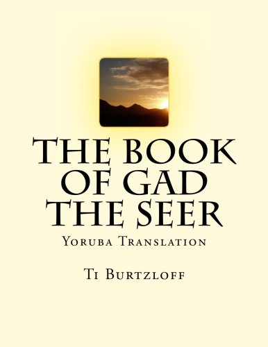 The Book of Gad the Seer: Yoruba: Ti Burtzloff