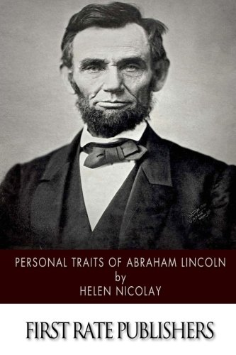9781508796688: Personal Traits of Abraham Lincoln