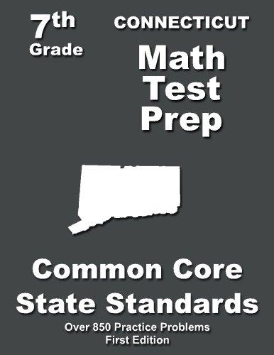 Connecticut 7th Grade Math Test Prep: Common Core Learning Standards: Treasures, Teachers'