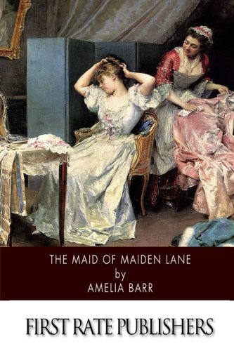 The Maid of Maiden Lane: Barr, Amelia