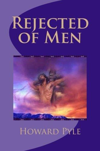 9781508799108: Rejected of Men