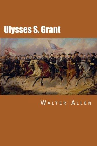 9781508799344: Ulysses S. Grant
