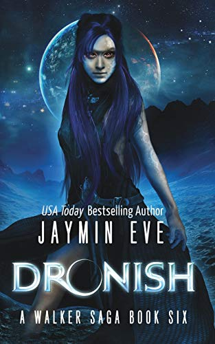 9781508799405: Dronish (A Walker Saga) (Volume 6)