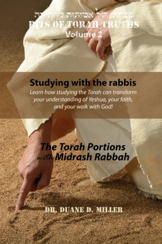 9781508802440: Bits of Torah Truths, Volume 2, Studying with the rabbis: Learn how studying the Torah can transform your understanding of Yeshua, your faith, and your walk with God Forever!