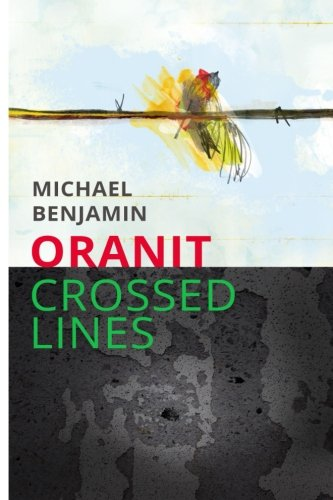 9781508804178: Oranit: Crossed Lines (Volume 1)