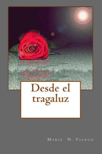9781508804314: Desde el tragaluz (Spanish Edition)