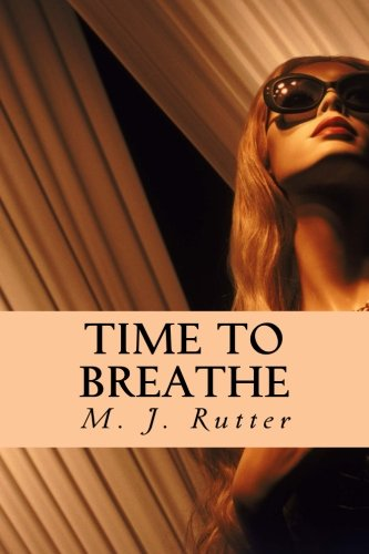 Time To Breathe: Rutter, M J