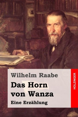 9781508805762: Das Horn von Wanza: Eine Erzählung