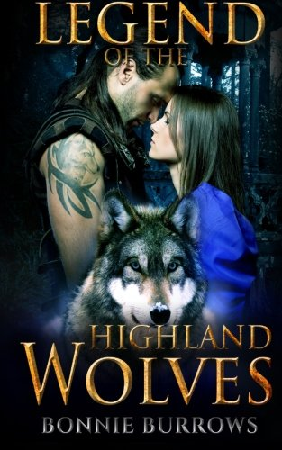 9781508806233: The Legend Of The Highland Wolves