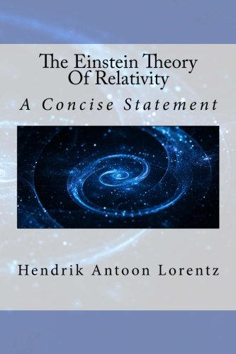 9781508806677: The Einstein Theory Of Relativity: A Concise Statement