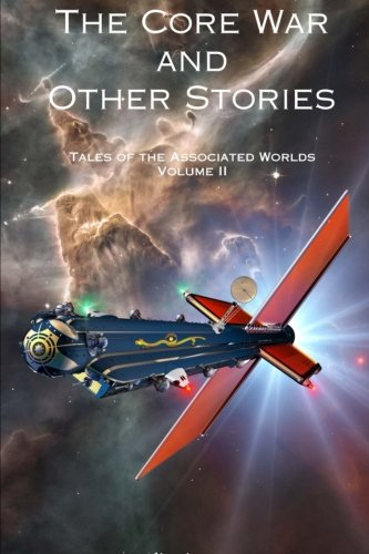 9781508814214: The Core War and Other Stories (Tales of the Associated Worlds) (Volume 2)