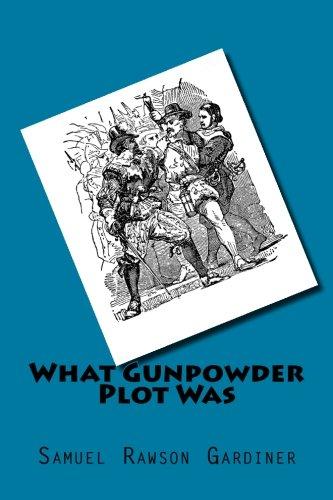 9781508816027: What Gunpowder Plot Was