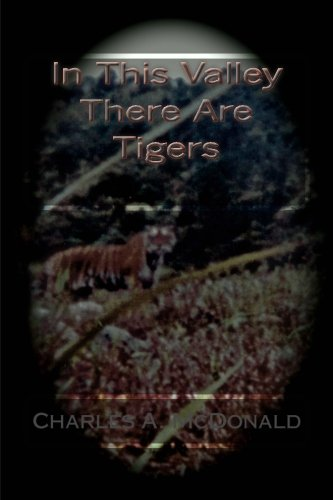 9781508819004: In This Valley There Are Tigers