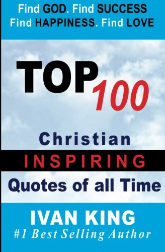 9781508819011: Top 100 Christian Quotes of All time