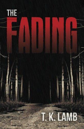 The Fading: Lamb, T. K.