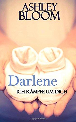 9781508823636: Darlene - Ich kämpfe um dich (German Edition)