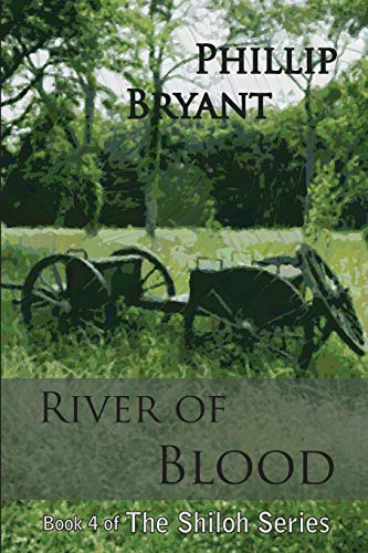 9781508824688: River of Blood (Shiloh Series) (Volume 4)