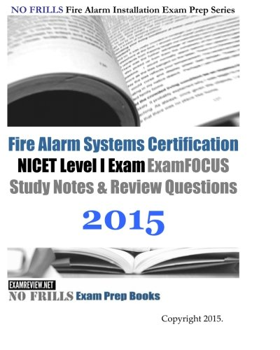 9781508827221: Fire Alarm Systems Certification NICET Level I Exam Review Questions and Answers 2015