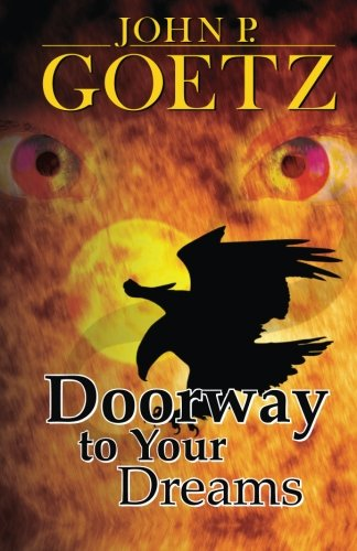 9781508828662: Doorway to Your Dreams, 1st Edition