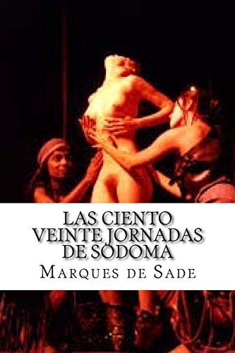 9781508831402: Las 120 jornadas de Sodoma (Spanish Edition)