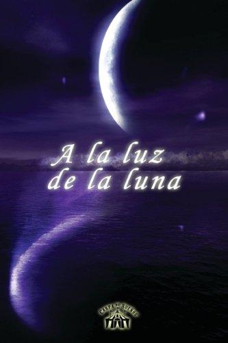 9781508831549: A la luz de la luna (Spanish Edition)