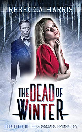 9781508831587: The Dead of Winter (The Guardian Chronicles) (Volume 3)