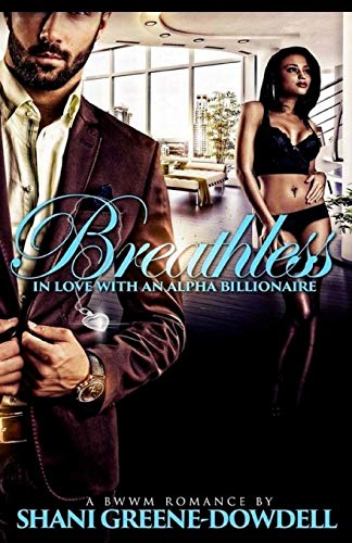9781508833499: Breathless: In Love With An Alpha Billionaire (Volume 1)
