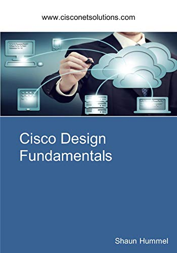 9781508833529: Cisco Design Fundamentals: Step-By-Step Guide for Network Engineers