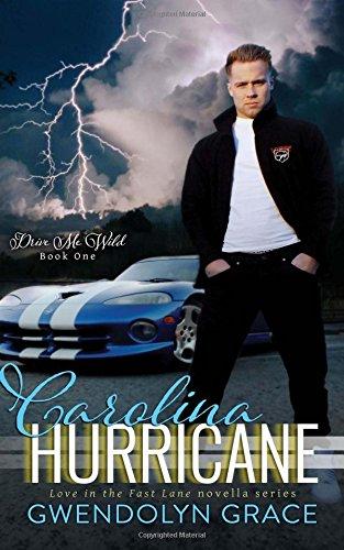 9781508834809: Carolina Hurricane (Drive Me Wild) (Volume 1)