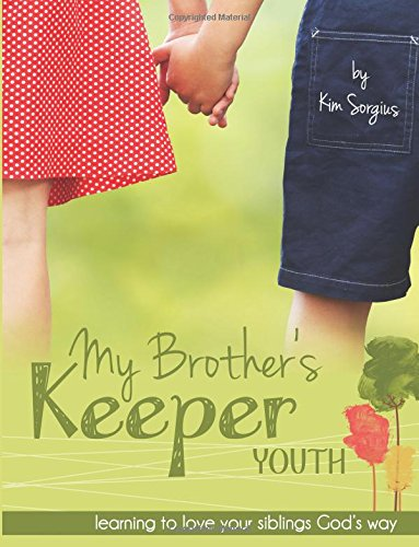 9781508839132: My Brother's Keeper Youth: Learning to love your siblings God's Way