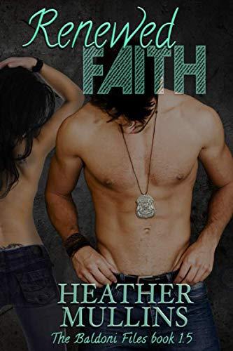 9781508839194: Renewed Faith (The Baldoni Files)