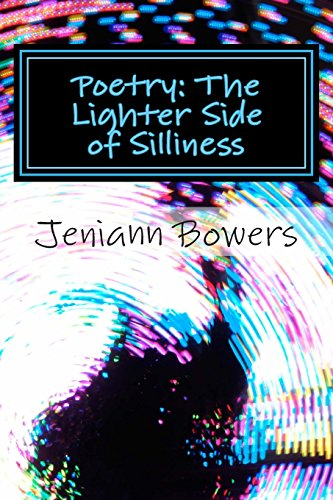 9781508839682: Poetry: The Lighter Side of Silliness
