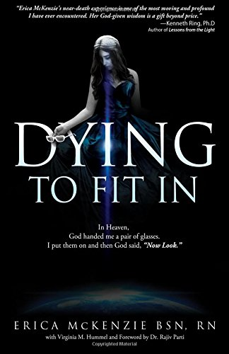 9781508840091: Dying to Fit In: A near-death experience to Heaven, Hell and the in-between