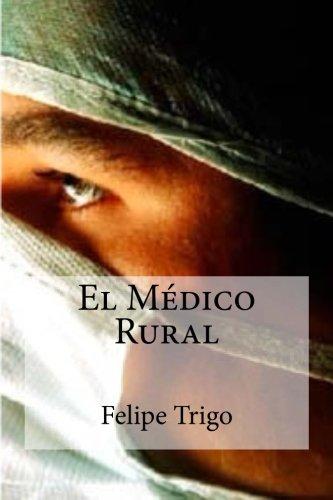 9781508841449: El Medico Rural (Spanish Edition)