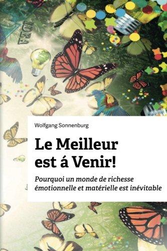 9781508842934: Le Meilleur est á Venir! (French Edition)