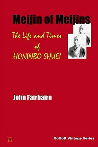 9781508843054: Meijin of Meijins: The Life and Times of Honinbo Shuei