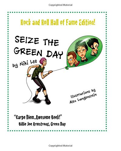 9781508843436: Seize the Green Day: Rock and Roll Hall of Fame Edition!